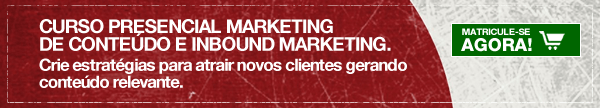 Curso Marketing de Conteúdo e Inbound Marketing