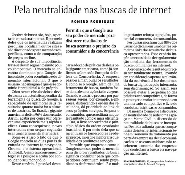 """""""Pela neutralidade das buscas na internet. Veja também a versão digital. Compartilhe!"""