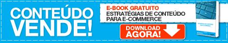 Novo E-book: Estratégias de Conteúdo para E-Commerce