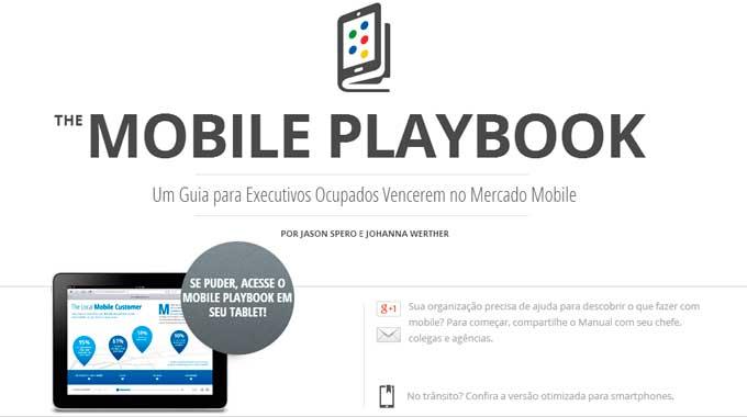 Google apresenta guia com melhores práticas para o mercado mobile.