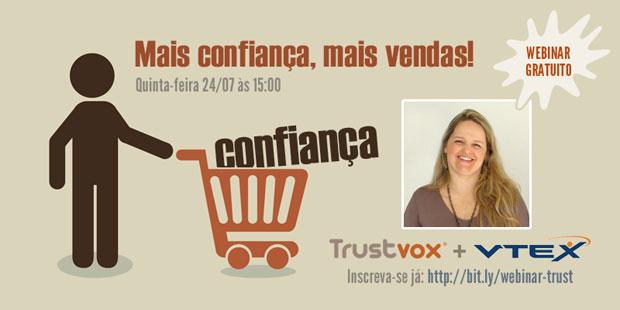 Webinar: Como conquistar a confiança do consumidor nas vendas do e-commerce.