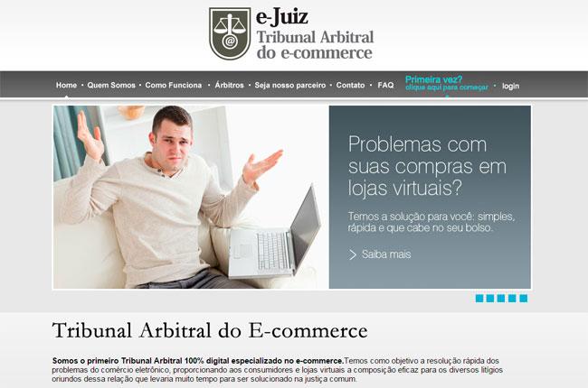 E-juiz é o primeiro Tribunal Arbitral do E-commerce no Brasil. Funciona totalmente online.