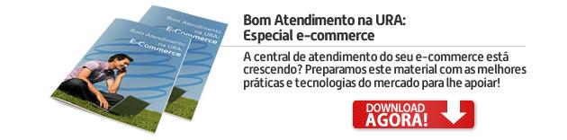 Ebook: Bom Atendimento na URA Especial e-Commerce