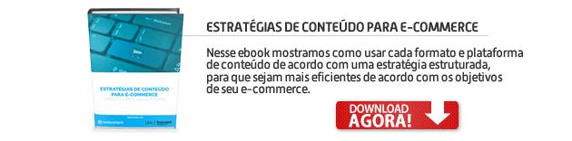 Estratégias de conteúdo para e-commerce