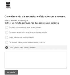 Exemplo bom de perguntas de cancelamento, com opção ainda de o usuário explicar o motivo.