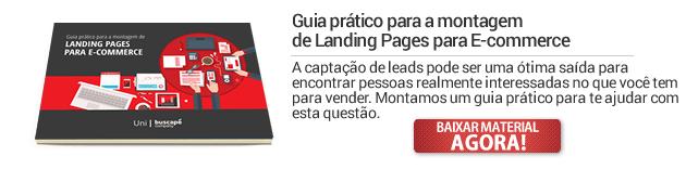 Guia prático para a montagem de Landing Pages para E-commerce
