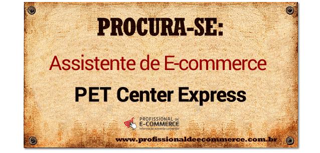 assistente-de-e-commerce-pet-center